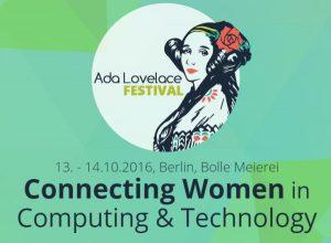 """Am 13. und 14. Oktober findet in Berlin zum zweiten Mal das """"Ada Lovelace Festival"""" statt, die europaweit einzige Crossover-Plattform für Frauen im IT-Business. Bild: Screenshot der Webseite, (C) wiwo.konferenz.de/ada"""