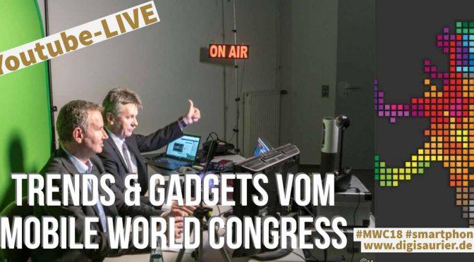 Mobile World Congress 2018 - Christian Spanik und Hannes Rügheimer berichten über die neuesten Trends und Gadgets