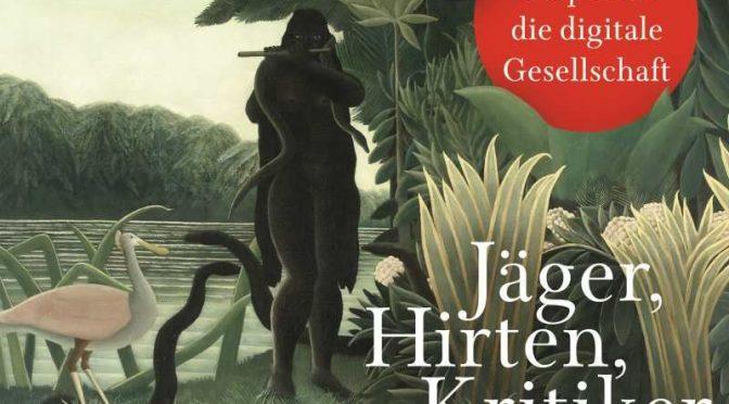 """Richard David Precht: """"Hirten, Jäger, Kritiker - eine Utopie für die digitale Gesellschaft"""""""