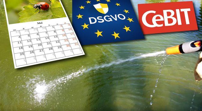 Was haben ein Wasserschaden, die DSGVO und die CEBIT gemeinsam?