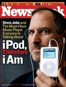 Legendär: Steve Jobs mit iPod auf dem Newsweek-Cover